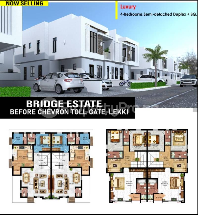 4 bedroom Semi Detached Duplex for sale Bridge Estate Before Chevron Tollgate. chevron Lekki Lagos - 1