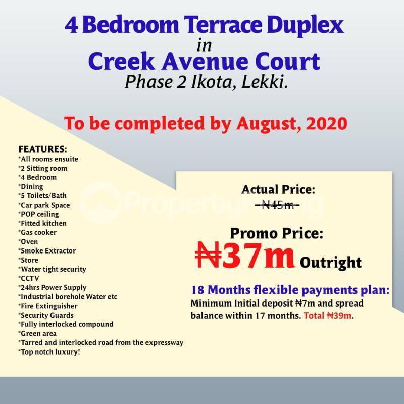 4 bedroom Terraced Duplex House for sale After the 2nd Toll gate, Between Chevron and VGC, Ikota, Lekki Phase 2,  Creek Avenue Court Ikota Lekki Lagos - 0
