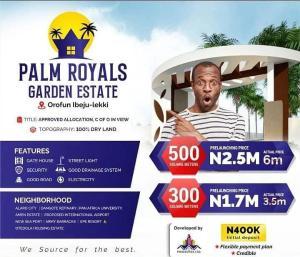 Residential Land for sale Palm Royals Garden Estate, Orofun Ibeju-Lekki Lagos